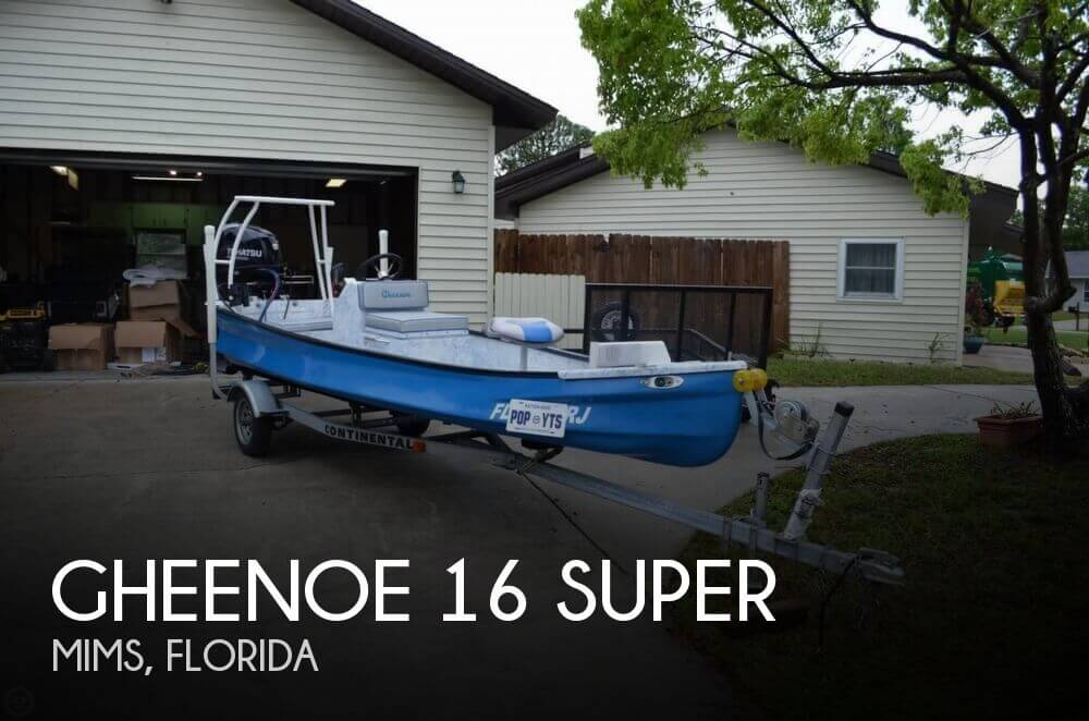 2017 Gheenoe 16 SUPER