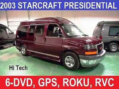 GMC : Savana STARCRAFT PRESIDENTIAL  1 st class presidential conversion van 6 dvd gps hi tech custom