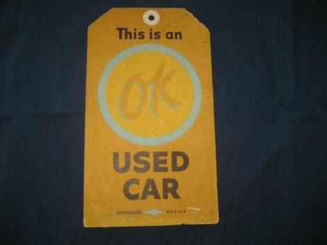 Original Chevrolet OK Used car tag NOS
