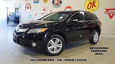 2015 Acura RDX Tech Pkg AWD ROOF,NAV,BACK-UP CAM,HTD LTH,20K,WE F 15 RDX TECH PKG AWD,SUNROOF,NAV,BACK-UP CAM,HTD LTH,B/T,18IN WHLS,20K,WE FINANCE
