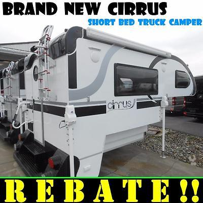 FACTORY REBATE - READ FOR DETAILS! Brand NEW Cirrus 800 shortbed truck camper