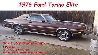 Ford : Torino Elite 1976 ford torino elite 351 v 8 autotrans 1 owner only 31 605 miles