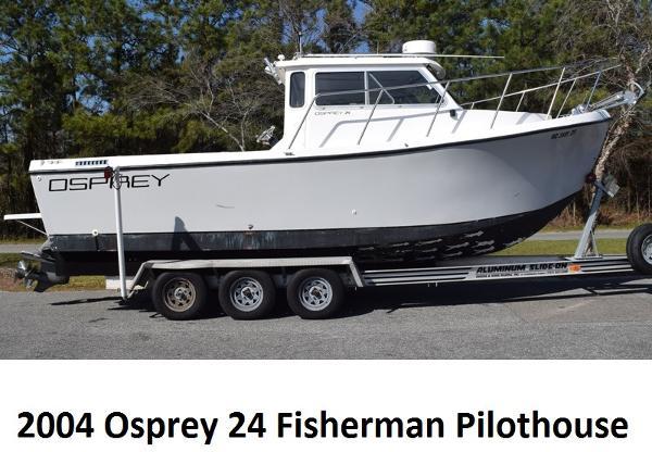2004 OSPREY 24 Fisherman