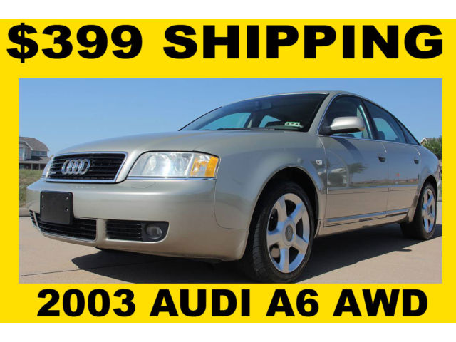 Audi : A6 AWD 2003 audi a 6 awd clean tx title rust free weekend special