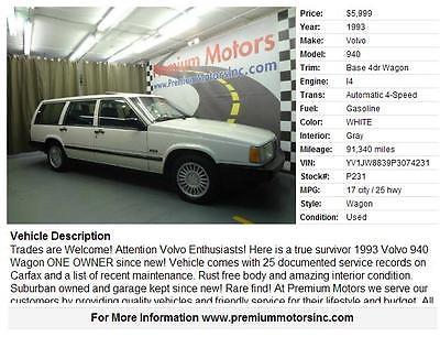 Volvo : 940 Base Wagon 4-Door Volvo 940 Wagon 4-Door 2.3L True Survivor One Owner Rust Free not 240 low miles